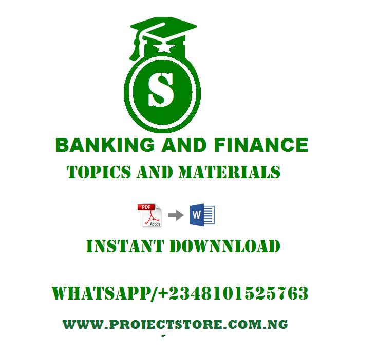 Banking and financeProject Topics and Materials Pdf Free Download