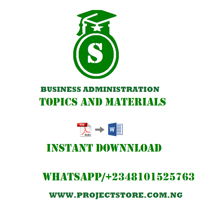 Business Administration and Management Project Topics and Materials Pdf Free Download